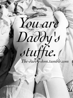 I towd daddy he needed a stuffie an he sed he needed a me shaped one hehe bwushed an giggled wotsies but I woved it hehe x Daddys Little Princess, Daddys Girl, My Daddy, Ddlg Little, Daddy Kitten, Daddy Quotes, Submissive Wife, Dom And Subs, Boyfriends