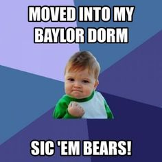 Settled in? // #Move2BU #SicEm #Baylor (via Baylor_AandS on Twitter)