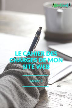 Atelier 3 le cahier des charges de mon site web - BriGeek - Nantes http://www.brigeek.fr