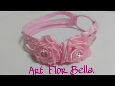 Tiaras de Fitas de cetim, e tecidos, exclusivas Art Flor Bella. - YouTube