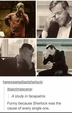 A study in Sherlock-caused facepalms.