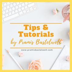 Pramis Bastelwelt - Blog about tips & tutorials for crafts, graphic designs, planning & organization. For your hobby and your business!