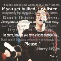 Omg One Direction Quotes, One Direction Pictures, I Love One Direction, Bullying Quotes, Stop Bullying, Anti Bullying, 1d Quotes, Fandom Quotes, Harry Styles Quotes