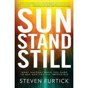 Sun Stand Still, by Steven Furtick