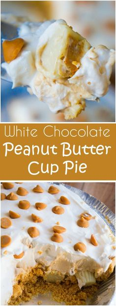 White Chocolate Peanut Butter Cup Pie is an easy no bake dessert recipe. A graham cracker crust is loaded with Reese's mini white chocolate peanut butter cups and white chocolate peanut butter pudding. #dessertfoodrecipes