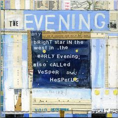 Evening Star by sarah ahearn - mixed media collage