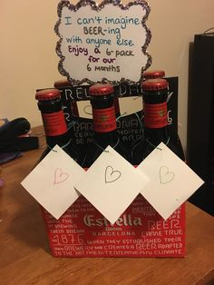 six month anniversary gift... homemade gift, beer from Barcelona, Spain. happy 6 month anniversary! 6 months