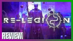 Re-Legion Review | How to be a cult leader (Cyberpunk RTS 2019)