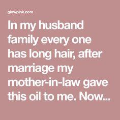 In my husband family every one has long hair, after marriage my mother-in-law gave this oil to me. Now after 2 years my hair touch the floor