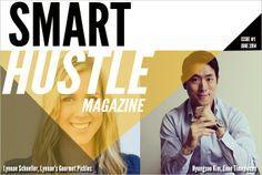 New Magazine Tells of Smart Hustling Small Business Entrepreneurs