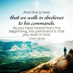 When we walk in obedience to His commands we reflect the love. And this is love: that we walk in obedience to his commands. As you have heard from the beginn Bible Verses Quotes, Bible Scriptures, Bible Teachings, Scripture Verses, Bible Verse Search, Walk In Love, Scripture Pictures, Christian Encouragement, Spiritual Inspiration