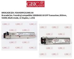 Brocade (ex. Foundry) E1MG-SX compatible BlueOptics© SFP Transceiver for Multi-mode 1G high-speed data transmissions in optical fiber networks. Supports   Gigabit Ethernet, Fibre Channel, or SONET/SDH applications in switches, routers, storage systems and other related hardware.