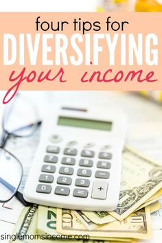 """You've heard it before - """"don't put all your eggs in one basket."""" Here are four smart tips for creating a diversified income. http://singlemomsincome.com/4-tips-for-creating-a-diversified-income/"""