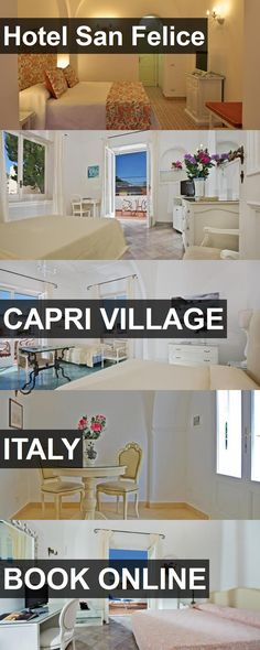 Hotel Hotel San Felice in Capri Village, Italy. For more information, photos, reviews and best prices please follow the link. #Italy #CapriVillage #HotelSanFelice #hotel #travel #vacation
