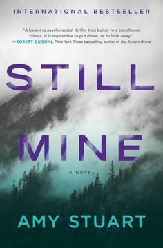 Still Mine - Kindle edition by Amy Stuart. Literature & Fiction Kindle…