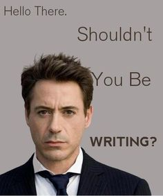 A good reminder to keep writing -- from Robert Downey Jr. #amwriting