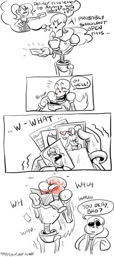 """99percentloner: """" This is why Papyrus isn't allowed to deliver letters anymore. """""""