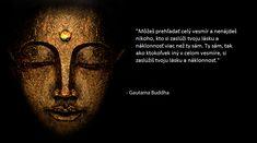 Jedno z Buddhových učení, ktoré Vám odhalí o Vás viac než čokoľvek iné