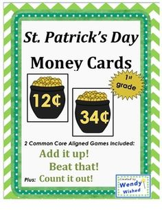 St. Patrick's Day Money Cards for Centers with two CCSS games for adding w/o regrouping and comparing > or <. $2 1st Grade Math, First Grade, Fun Math, Math Games, Teacher Observation, Money Cards, Student Work, 34c, Math Centers
