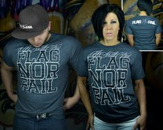 Flag nor Fail Best Tee. [Never Surrender & Never Give Up]