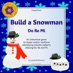 Students will love watching the snowman build when they select the correct answer on this Do Re Mi interactive game. While they are aurally identifying melodic patterns you can take a quick assessment to see who has mastered the concept!