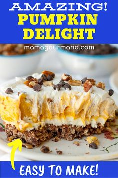 Pumpkin Delight is an almost no-bake pumpkin dessert with layers of chocolate crust, cream cheese, pumpkin lush, and cool whip. This is a pumpkin dessert anyone can make! Fall Dessert Recipes, Fall Desserts, Fall Recipes, Sweet Recipes, Thanksgiving Recipes, Dessert Ideas, Baked Pumpkin, Pumpkin Recipes, Healthy Pumpkin
