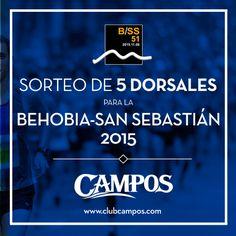 Campos sortea 5 dorsales para la Behobia-San Sebastián. ¡Tienes otra oportunidad para participar!