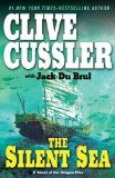 The Silent Sea - Clive Cussler / Jack DuBrul