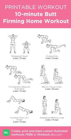 10-minute Butt Firming Home Workout: my visual workout created at WorkoutLabs.com • Click through to customize and download as a FREE PDF! #customworkout