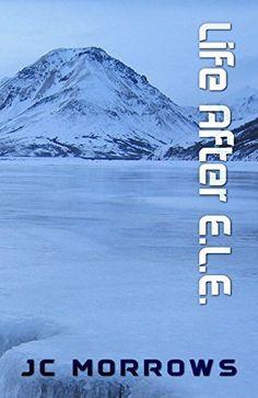 Life After E.L.E. (The Frozen World Book 1) by JC Morrows https://www.amazon.com/dp/B01LWY1XP4/ref=cm_sw_r_pi_dp_x_7Rlcyb3F4306C