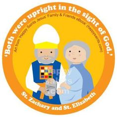 Both, were upright in the slight of God - St. Zachary and St. Elizabeth