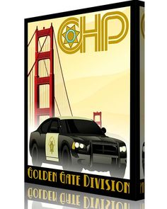 Share Squadron Posters for a 10% off coupon! California Highway Patrol – CHP – Golden Gate #http://www.pinterest.com/squadronposters/