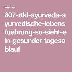 607-rtkl-ayurveda-ayurvedische-lebensfuehrung-so-sieht-ein-gesunder-tagesablauf