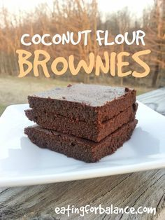Coconut Flour Brownies - eggs, coconut oil, honey, vanilla, coconut flour, cocoa powder, salt