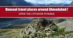 Break free from the monotony over the weekends, and explore the unusual, as we list down some of the most unusual Travel Hubs around A'bad! Open the CityShor PITAARA!  #Travel #tourist #Places #CityshorAhmedabad