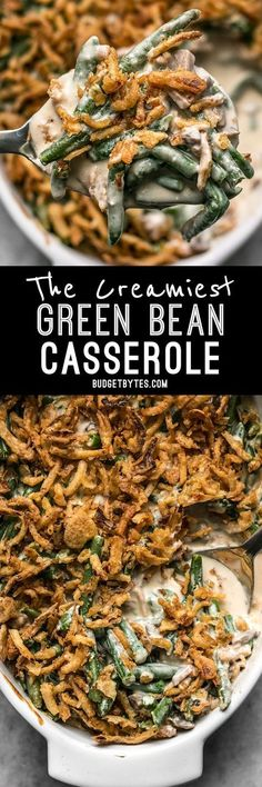 """This is the Creamiest Green Bean Casserole you'll ever make with no """"cream of"""" soups. The ingredient list is short and simple, but flavors are classic and comforting."""