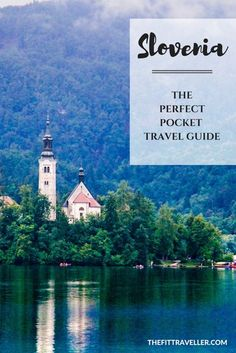SLOVENIA: The Perfect Pocket Travel Guide - Why this Central European country should be at the top of your bucket list and what see and do. The Perfect Pocket Travel Guide to help you plan your trip.