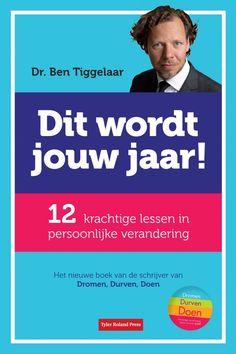 (B)(2011) - Ben Tiggelaar - Dit Wordt Jouw Jaar -  Praktische tips voor persoonlijke ontwikkeling