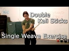 Kali Escrima DOUBLE STICK Exercise - Single Weave 4 Count - YouTube