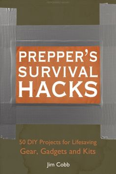 Discover disasterprepper survival books ideas on pinterest preppers survival hacks 50 diy projects for lifesaving gear gadgets and kits fall fandeluxe Images