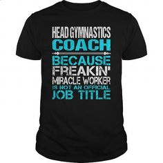 Awesome Tee For Head Gymnastics Coach #teeshirt #clothing. GET YOURS => https://www.sunfrog.com/LifeStyle/Awesome-Tee-For-Head-Gymnastics-Coach-123892864-Black-Guys.html?id=60505
