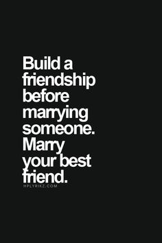 #marry your best friend
