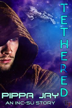 Tethered by Pippa Jay.  She can kill with a kiss. But can assassin Tyree also heal one man's grief, and bring peace to a galaxy threatened by war?
