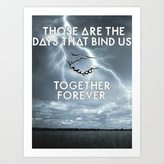 Bastille - Those Are The Days That Bind Us, Together, Forever Art Print by Thafrayer - $15.60