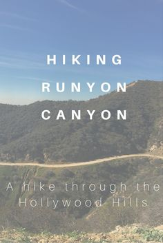 Hiking Runyon Canyon | Jet-setting Spirit | Los Angeles