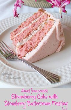 How to make an almost from scratch Strawberry cake with Strawberry Buttercream frosting.