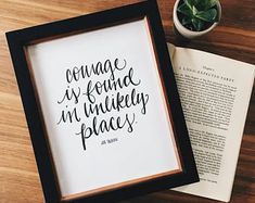 courage is found in unlikely places print | jrr tolkien quotes | lord of the rings art print | hand lettered art print