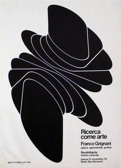AIAP - Franco Grignani - Ricerca come arte - Franco Grignani, pitture, sperimetali, grafica. Manifesto. Rondòttanta Centro Culturale, piazza IV novembre 16, Sesto San Giovanni