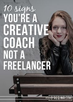 10 Signs You're a Creative Coach, Not a Freelancer - by Regina [for bloggers + freelancers + creative businesses]