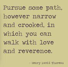 Pursue some path